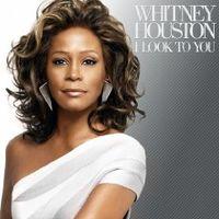 I Look to You von Whitney Houston