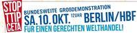 """Motto """"TTIP & CETA STOPPEN! - Für einen gerechten Welthandel!"""""""