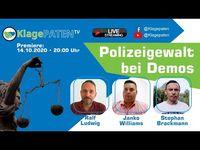 """Bild: SS Video: """"Klagepaten TV #4: Polizeigewalt bei Demos - Ralf Ludwig mit Stephan Brackmann + Janko Williams"""" (https://youtu.be/tjaeWJiZMe4) / Eigenes Werk"""