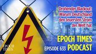 """Bild: SS Video: """"Drohender Blackout: Warum Deutschland den teuersten Strom der Welt hat"""" (https://rumble.com/vf12ff-drohender-blackout-warum-deutschland-den-teuersten-strom-der-welt-hat.html) / Eigenes Werk"""