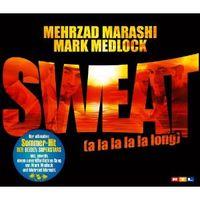 """""""Sweat a la la la la long"""" von Mark Medlock und Mehrzad Marashi"""