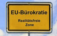 Europäische Union: Bekannt für ein mehr an Bürokratie. Nutznieser Konzerne die diese umsetzen (Symbolbild)