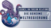 "Bild: Screenshot Video: ""Council on Foreign Relations: Die geheime Weltregierung?"" (www.kla.tv/19404) / Eigenes Werk"