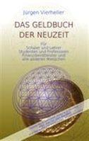 """""""Das Geldbuch der Neuzeit"""" von Jürgen Vierheller"""