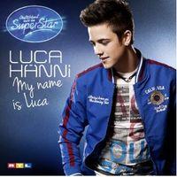"""""""My name is Luca"""" von Luca Hänni"""