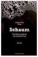Schaum - Das neue Buch von Isabelle Frey