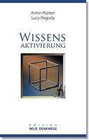 """Cover """"Wissensaktivierung – Neue Denkwege"""" von Armin Rütten und Luca Pogoda"""