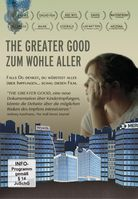"""Preisgekrönte Doku """"The Greater Good"""""""