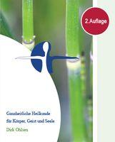 """Buchtitel: """"Ganzheitliche Heilkunde für Körper, Geist und Seele"""" Gesundheit und Wohlbefinden bis ins hohe Lebensalter. Buch-Preis 20 €, 416 Seiten, 2.Auflage, erhältlich seit März 2010"""
