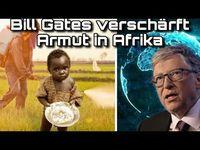 Neue Studie: Bill Gates steigert Armut und Hunger in Afrika