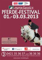 euroclassics PFERDE-FESTIVAL Bremen Arena 01. - 03.03. 2013