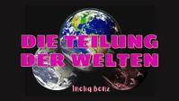Inelia Benz: Die Teilung der Welten