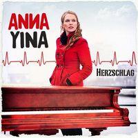 ANNA YINA´s neue Single »Herzschlag«