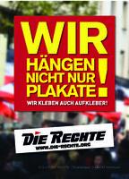"""Wahlplakat der rechtsradikalen Partei """"Die Rechte"""" (2017)"""
