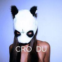 """""""DU"""" von Cro"""