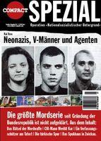 Cover des Magazins: COMPACT-Spezial Nr. 1 Operation NSU – Neonazis, V-Männer und Agenten