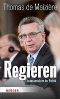 """Cover von """"Regieren. Innenansichten der Politik"""""""