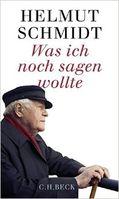 """Cover """"Was ich noch sagen wollte"""" von Helmut Schmidt"""