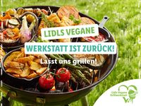 """""""Lidls vegane Grillwerkstatt"""": Lidl ruft Community auf, kreative Vorschläge für veganes Grillen einzureichen.  Bild: """"obs/Lidl"""""""