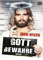"""""""Gott bewahre"""" von John Niven"""