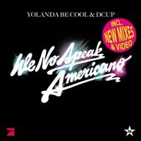 We No Speak Americano von Yolanda Be Cool & Dcup