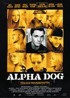 Filmplakat Alpha Dog