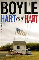 """Cover """"Hart auf hart"""" von T.C. Boyle"""