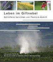 """Cover der Publikation """"Leben im Giftnebel - Betroffene berichten von Pestizid-Abdrift"""""""