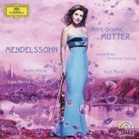 Mendelssohn Violinkonzert, Frühlingslied, Klaviertrio, Violinsonate von Anne-Sophie Mutter