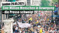 """Bild: Screenshot Video: """"London 29.05.2021: Eine Million Menschen in Bewegung – die Presse schweigt"""" (www.kla.tv/19017) / Eigenes Werk"""