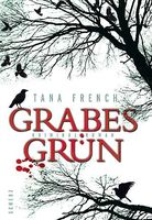"Cover ""Grabesgrün"" von Tana French"