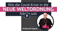 "Bild: Screenshot Video: "" Erzbischof Viganò: Wie die Covid-Krise in die Neue Weltordnung führen soll"" (www.kla.tv/18474) / Eigenes Werk"