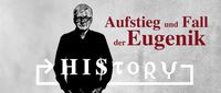 "Bild: Screenshot Video: ""HIStory: Aufstieg und Fall der Eugenik"" (https://www.dailymotion.com/video/x7ypfcq) / Eigenes Werk"