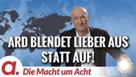 """Bild: SS Video: """"Die Macht um Acht (86) """"ARD blendet lieber aus statt auf!"""""""" (https://tube.apolut.net/videos/w/78cd72d2-1785-44aa-a44f-62a6f01f8711) / Eigenes Werk"""
