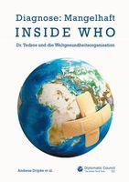 Bild: Cover Buch Inside WHO - Diagnose: Mangelhaft / Eigenes Werk