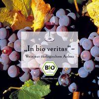 """Die Weinbroschüre """"In bio veritas"""", die im Rahmen des Bundesprogramms Ökologischer Landbau in Zusammenarbeit mit verschiedenen Bio-Anbauverbänden erstellt wurde, enthält Informationen rund um Wein aus ökologischem Anbau."""