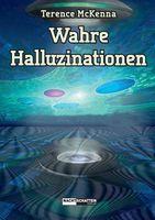 """""""Wahre Halluzinationen"""" von Terence McKenna"""