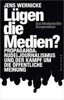"""Cover """"Lügen die Medien?"""" von  Jens Wernicke"""