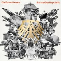 """""""Ballast der Republik"""" von Die Toten Hosen"""