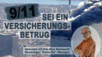 """Bild: SS Video: """" Ehemaliger """"Swiss Re""""-Manager: 9/11 sei ein Versicherungsbetrug (Interview mit Eric Alan Westacott)"""" (www.kla.tv/19813) / Eigenes Werk"""