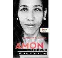 """Cover """" Amon: Mein Großvater hätte mich erschossen""""  von Jennifer Teege"""