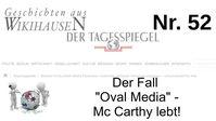 "Bild: Screenshot Video: ""Der Fall ""Oval-Media"" - Mc Carthy lebt! | #52 Wikihausen"" (https://youtu.be/zNmtHGq38Q8) / Eigenes Werk"