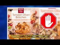 Warenrückruf: REWE Beste Wahl Tomaten-Oliven Brötchen, Panificio Italiano Veritas GmbH