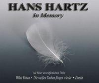 In Memory an Hans Hartz - Zehnter Todestag am 30.11.2012 Bild: obs/Allmusica