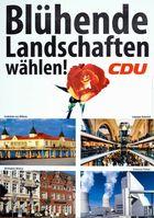 Blütende Landschaften, einst versprochen auf einem Wahlplakat der CDU von 1998...