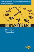 """Cover """"Die Macht um acht: Der Faktor Tagesschau"""""""