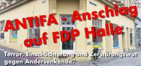 Die Antifa führt unbehelligt Anschläge in Deutschland auf FDP Büros durch - Wer steuert sie? Warum werden sie mit Steuergeldern bezahlt?
