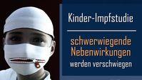 """Bild: Screenshot Video: """" Kinder-Impfstudie: Schwerwiegende Nebenwirkungen werden verschwiegen"""" (www.kla.tv/19084) / Eigenes Werk"""