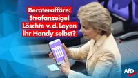 Strafanzeige wegen Handy-Löschung – war´s von der Leyen selber?