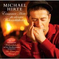 Einsamer Hirte und die Schönsten Weihnachtslieder von Michael Hirte